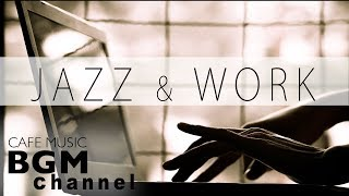 Relaxing Jazz & Bossa Music For Work - Chill Out Cafe Music - STUDY Music - Background Music