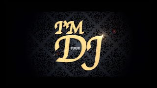 I'M YOUR DJ || MIKE EVEN'S || UNITE SUD PRODUCTION ||