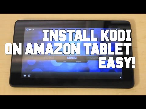 Tutorial: Easily Install Kodi On Your Amazon Tablet In Under Two Minutes