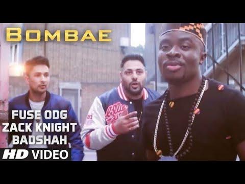 Bombae Fuse ODG X Zack Knight Ft Badshah