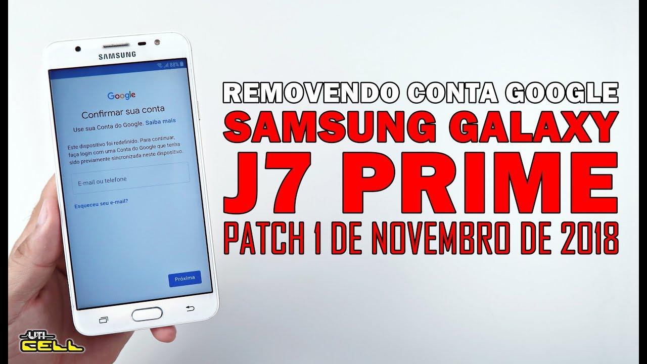 Removendo Conta Google Do Samsung Galaxy J7 Prime Sm G610