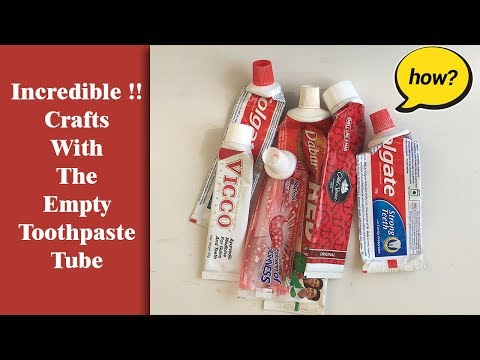 Incredible Crafts With The Empty Toothpaste Tube | Recycle Empty Tubes| Best Out Of Waste Craft