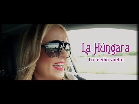 LA HÚNGARA. Videoclip Oficial LA MEDIA VUELTA (Adriático Records)