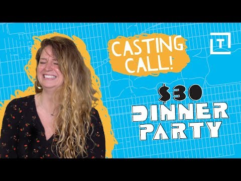 Thrillist NYC Casting Call: Throw A Cheap Dinner Party