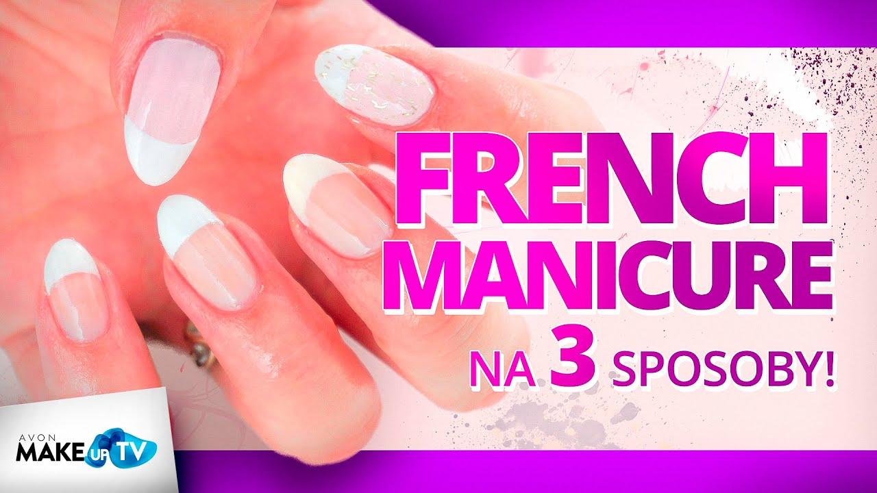 Jak Zrobic French Manicure 3 Metody Zaprezentuje Paulina Youtube