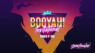 ⭐¡Booyah Invitational - Semifinalesl!⭐