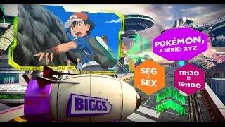 Biggs - Pokémon, A Série: XYZ (2ª a 6ª - 11h30 e 19h)