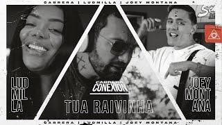 CABRERA, LUDMILLA,  JOEY MONTANA - TUA RAIVINHA (OFFICIAL MUSIC VIDEO)