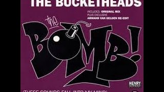 The Bomb (These Sounds Fall Into My Mind)- The Bucketheads  (1995)
