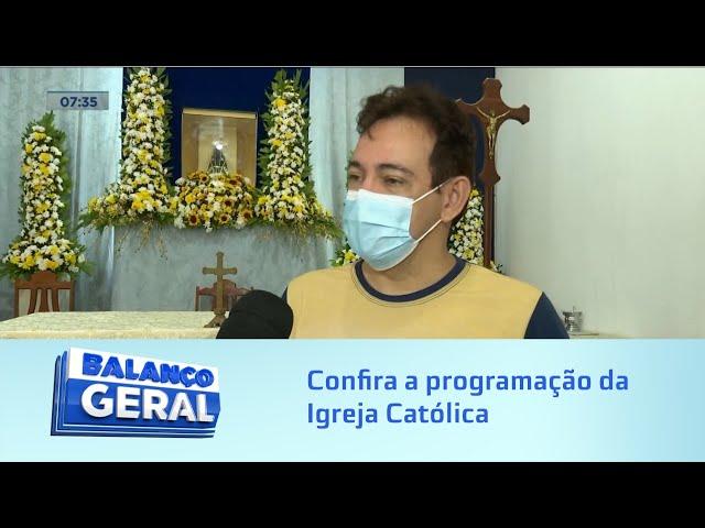 Feriado da Padroeira: Confira a programação da Igreja Católica