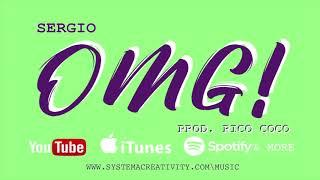 OMG! - Sergio (Prod. Rico Coco)