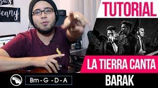 TUTORIAL | La tierra canta - Barak | Intro | Acordes | Solo