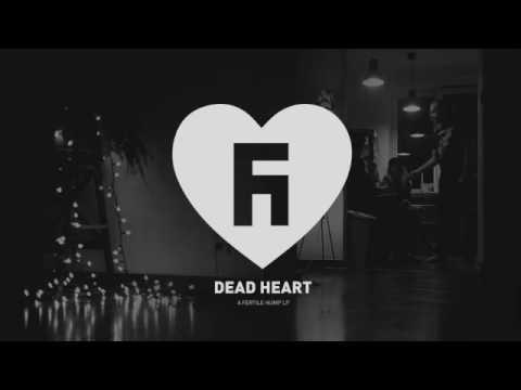 Fertile Hump - Dead Heart (Full Album)