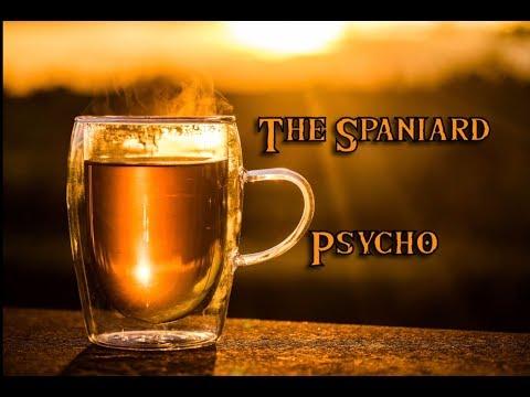 The Spaniard Psycho