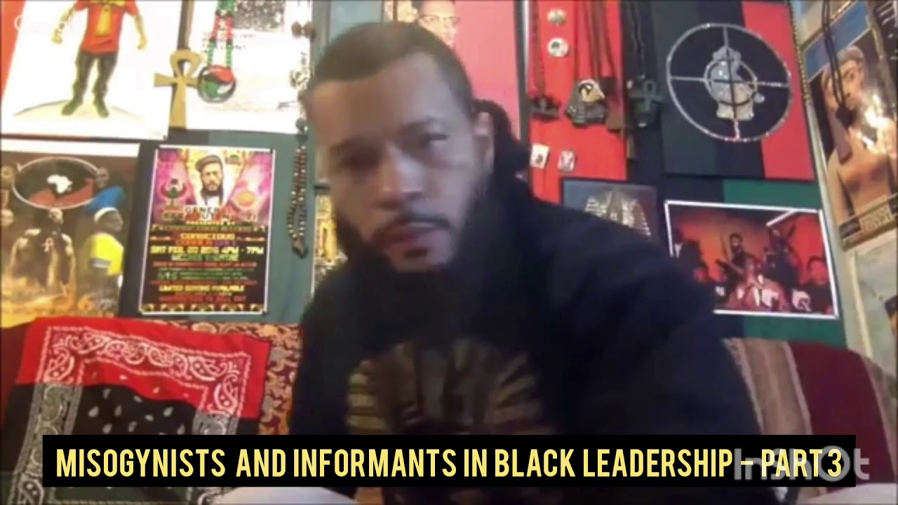 Misogynists & Informants In Black Leadership (Trailer) -- Watch Part 3 (on this Website)