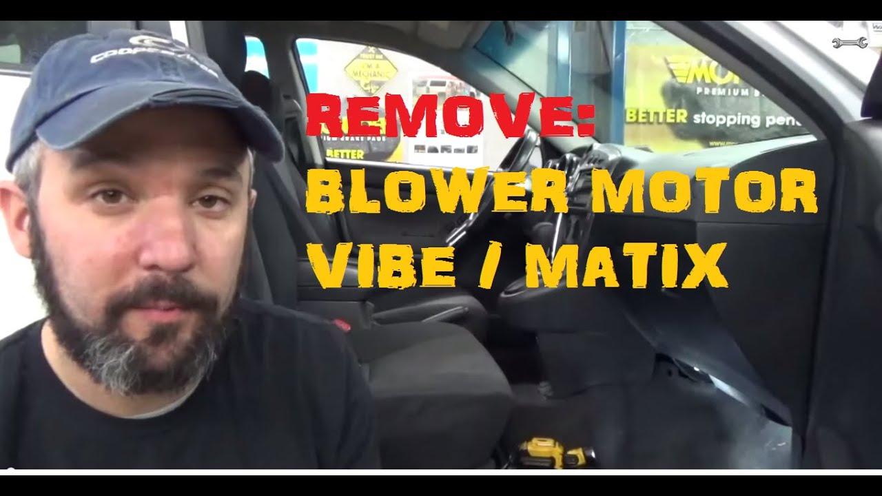 2005 Vibe Fuse Box Remove Blower Motor Toyota Matrix Pontiac Vibe Youtube