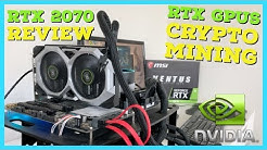 Nvidia RTX Graphics Cards Good for Mining? Nvidia RTX 2070 GPU Mining Hashrates Review