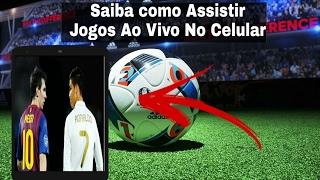 Como assistir futebol ao vivo pelo celular