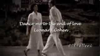 dance me to the end of love leonard cohen greek subs ♪♫•¨•¸¸❤