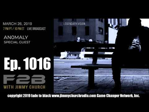 Ep. 1016 FADE to BLACK Jimmy Church w/ An0maly : Mass-Media and Fake News : LIVE