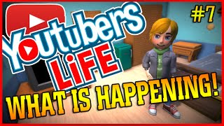 WHAT IS HAPPENING | Youtubers Life Simulator | Ep 7
