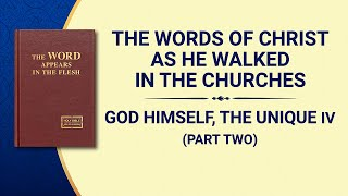 "The Word of God | ""God Himself, the Unique IV: God's Holiness (I)"" (Part Two)"