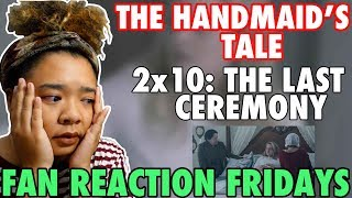 "The Handmaid's Tale Season 2 Episode 10: ""The Last Ceremony"" Reaction & Review 