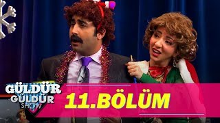 Güldür Güldür Show 11.Bölüm (Tek Parça Full HD)