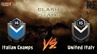 SCONTRO fra TITANI | Italian Champs VS United Italy | Clash of Clans [ITA]