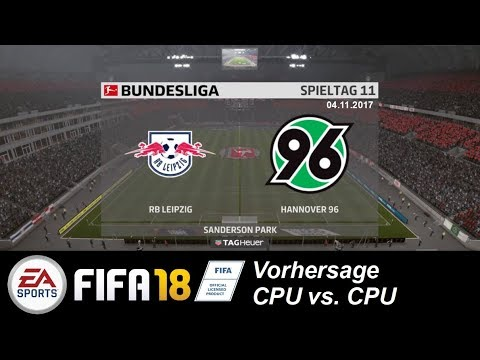 FIFA18 Bundesliga 17/18 Prognose (11. Spieltag): RB Leipzig gg Hannover 96 (CPU vs. CPU)