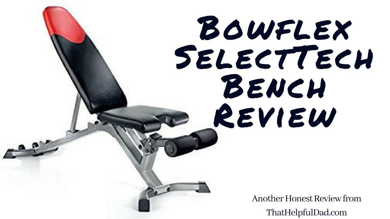 by youtube honest actual bench selecttech watch review bowflex weight user