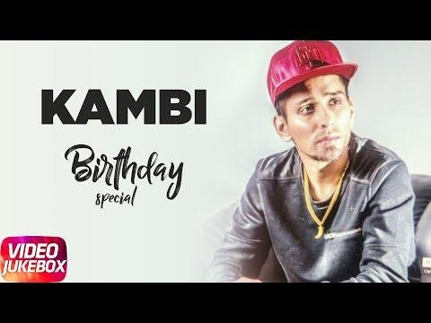 Birthday Special | Kambi | Video Jukebox | Latest Punjabi Songs 2018 | Speed Records