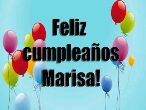 Feliz Cumpleanos Marisa.Feliz Cumpleanos Marisa