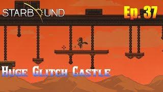 Starbound 1.3 Ep. 37 - Huge Glitch Castle