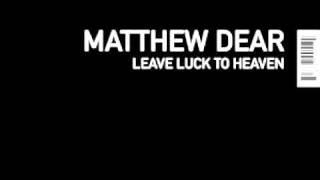 Matthew Dear - Reason and Responsibility