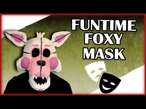 How to Make: Funtime Foxy Mask (Sister Location)
