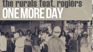 One More Day - The Rurals Feat. Rogiérs