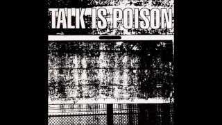 Talk Is Poison 02 Talk Is Poison