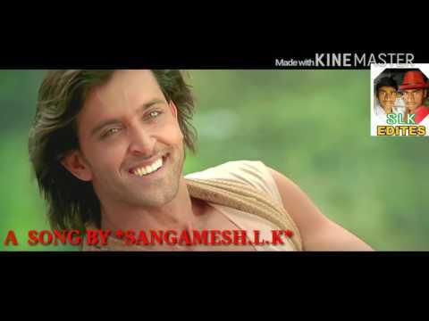Love in manday-/opkondbutlu kanla -/*Hindi version *(krrish -style) By sangamesh. L.K