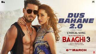 Baaghi 3 Dus Bahane 2.0 | Vishal Shekhar FEAT KK Shaan Tulsi Kumar | Tiger S Shraddha LYRICAL SONGS