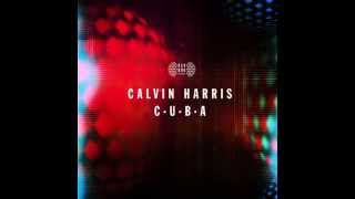 Calvin Harris - C.U.B.A (Download New Single)