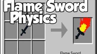 Flame Sword Physics