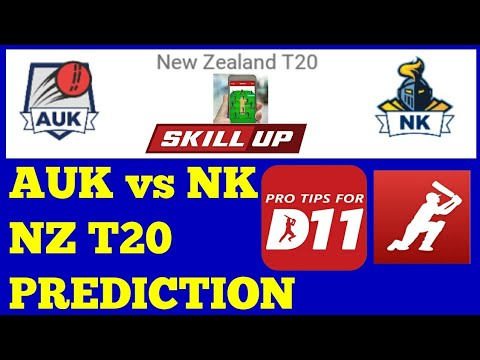 AUK vs NK NEW ZEALAND T20 | PLAYING11 | DREAM11, PREDICTION | PREVIEW 2018