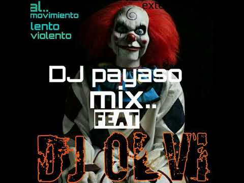 DJ StYlE-lento violento mix^al estilo dj payaso^2017