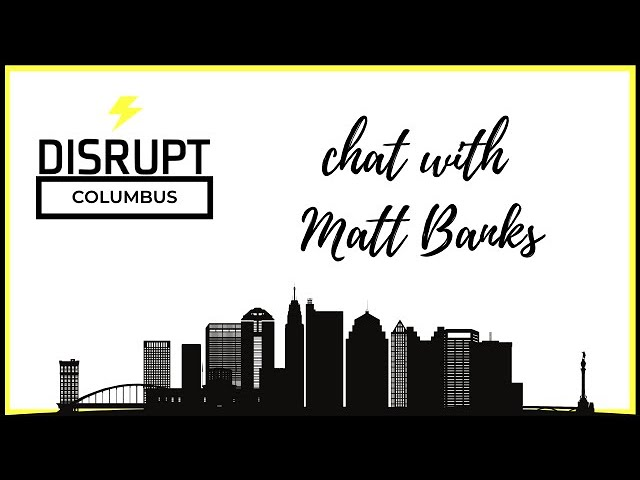 DisruptHRCbus Chat with Matt Banks