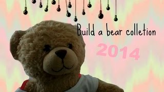 My Build A Bear Collection 2014