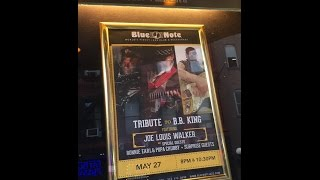 Tribute to BB King - Joe Louis Walker, Popa Chubby, Ronnie Earl - Blue Note, NYC - 5.28.15