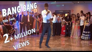 Best Bang Bang Solo Dance - Hrithik Tribute - Title Track - Sagar