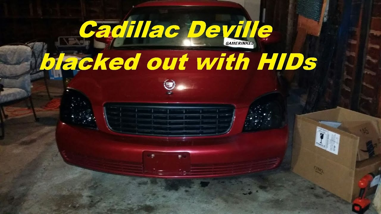 My Project Cadillac Deville Hid Kit With Blacked Out Headlights