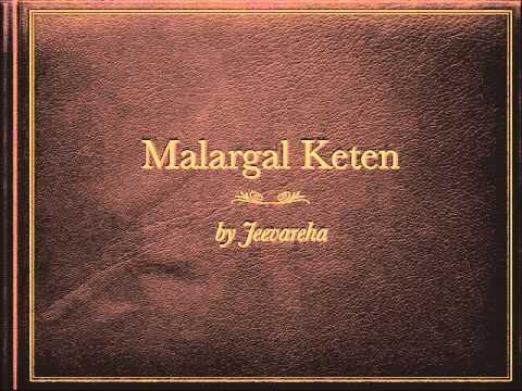 Malargal Keten  by Jeevareha